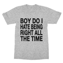 Load image into Gallery viewer, Being Right Funny T-Shirt (Men)