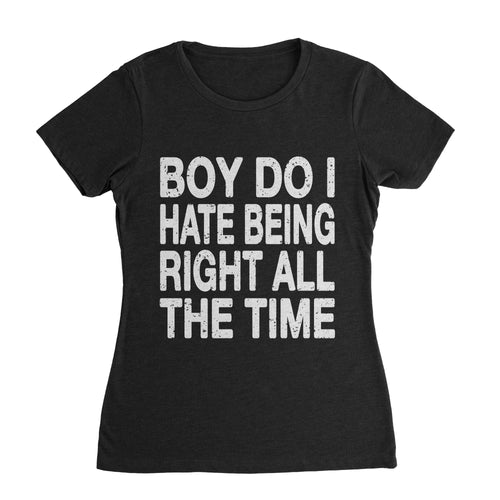 Being Right Funny T-Shirt (Unisex)