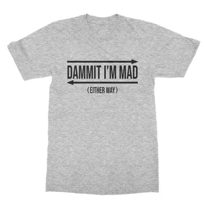 Mad Either Way Funny Way T-Shirt (Men)