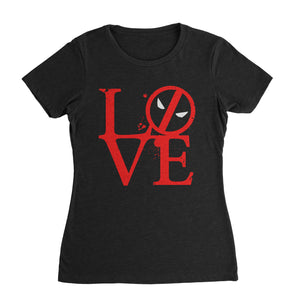 Dead Pool Love Shirt (Women) - Cuztom Threadz