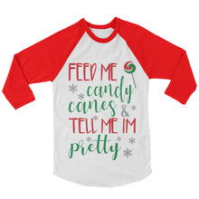 Load image into Gallery viewer, Christmas Shirt - Feed Me Candy Canes And Tell Me Im Pretty (Unisex)