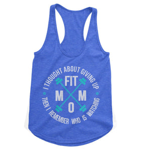 Fit Mom Never Give Up Workout Tank (Woman)