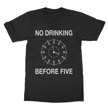 Load image into Gallery viewer, No Drinking Before 5 Funny Shirt (Men)