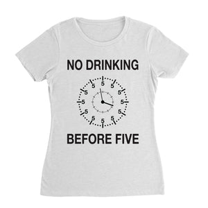 No Drinking Before 5 Funny Shirt (Unisex)
