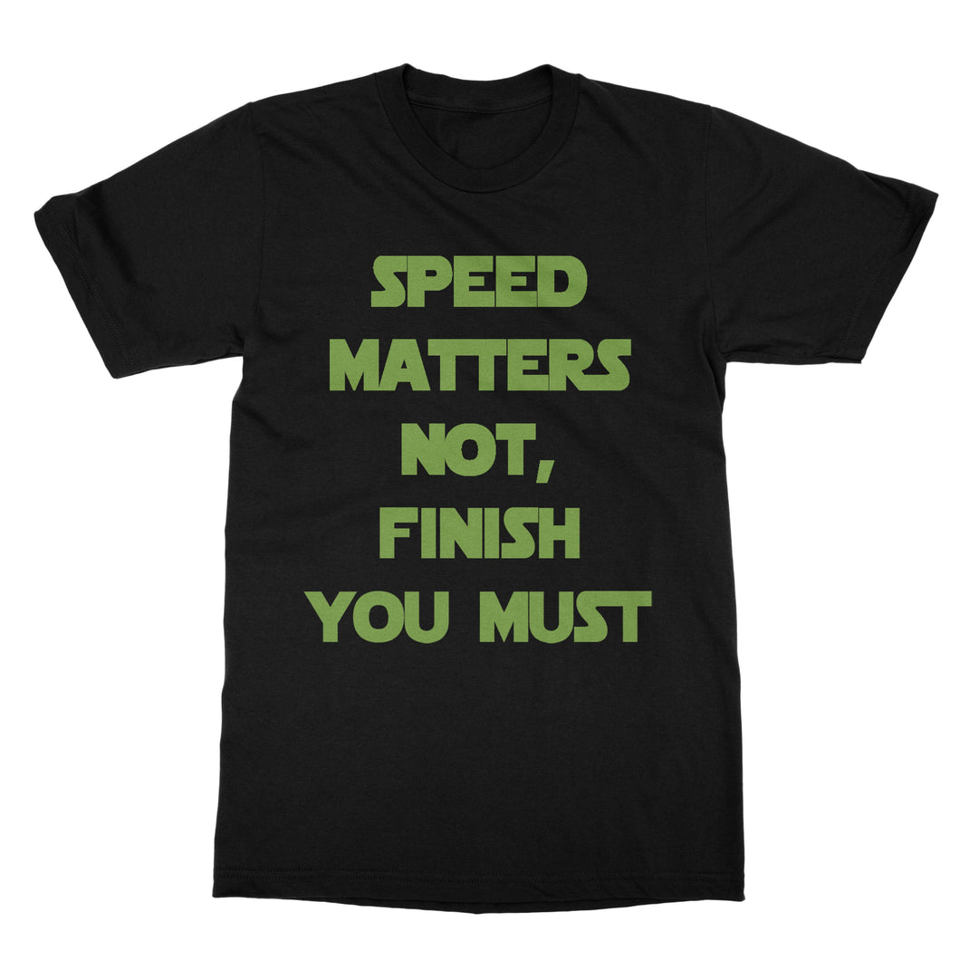 Star Wars Workout T-Shirt For Men - Star Wars Speed Matters Not Finish You Must