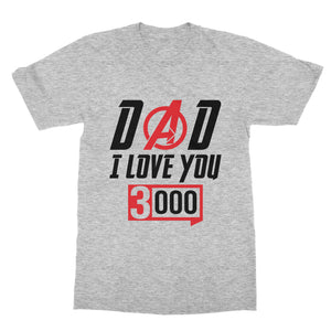 Love You 3000 Father's Day T-Shirt (Men)