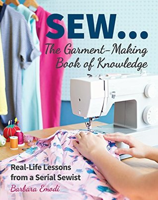 Sew: The Garment Making Book of Knowledge