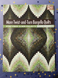 More Twist & Turn Bargello Quilts book