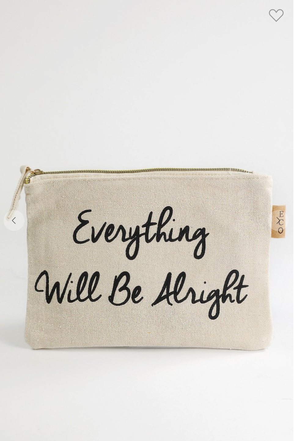 Everything Will Be Alright Canvas Pouch