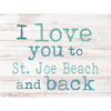 I Love You To ... And Back Wooden Sign