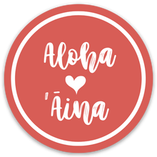 Load image into Gallery viewer, Aloha ʻĀina - Ulaula Medium Sticker
