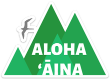 Load image into Gallery viewer, Aloha ʻĀina Mauna Sticker - Large