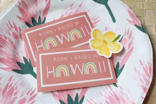 Born & Raised in Hawaiʻi - Large Glossy Sticker