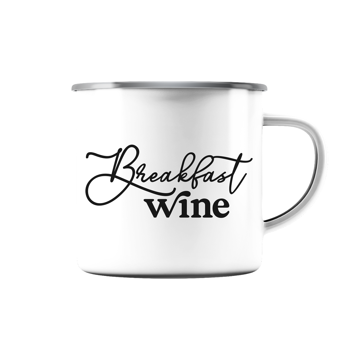 BREAKFAST WINE - Emaille Tasse