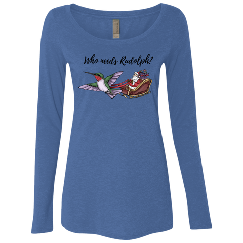 Image of Who Needs Rudolph w/text Women's Holiday LS T-shirt