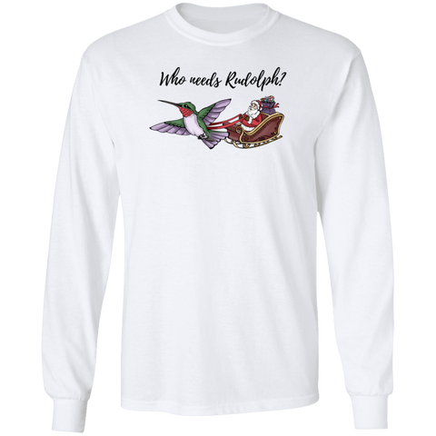 Image of Who Needs Rudolph w/text Men's Holiday LS T-shirt