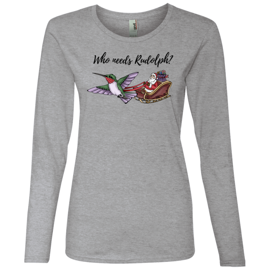 Who Needs Rudolph w/text Women's Holiday Lightweight LS T-Shirt