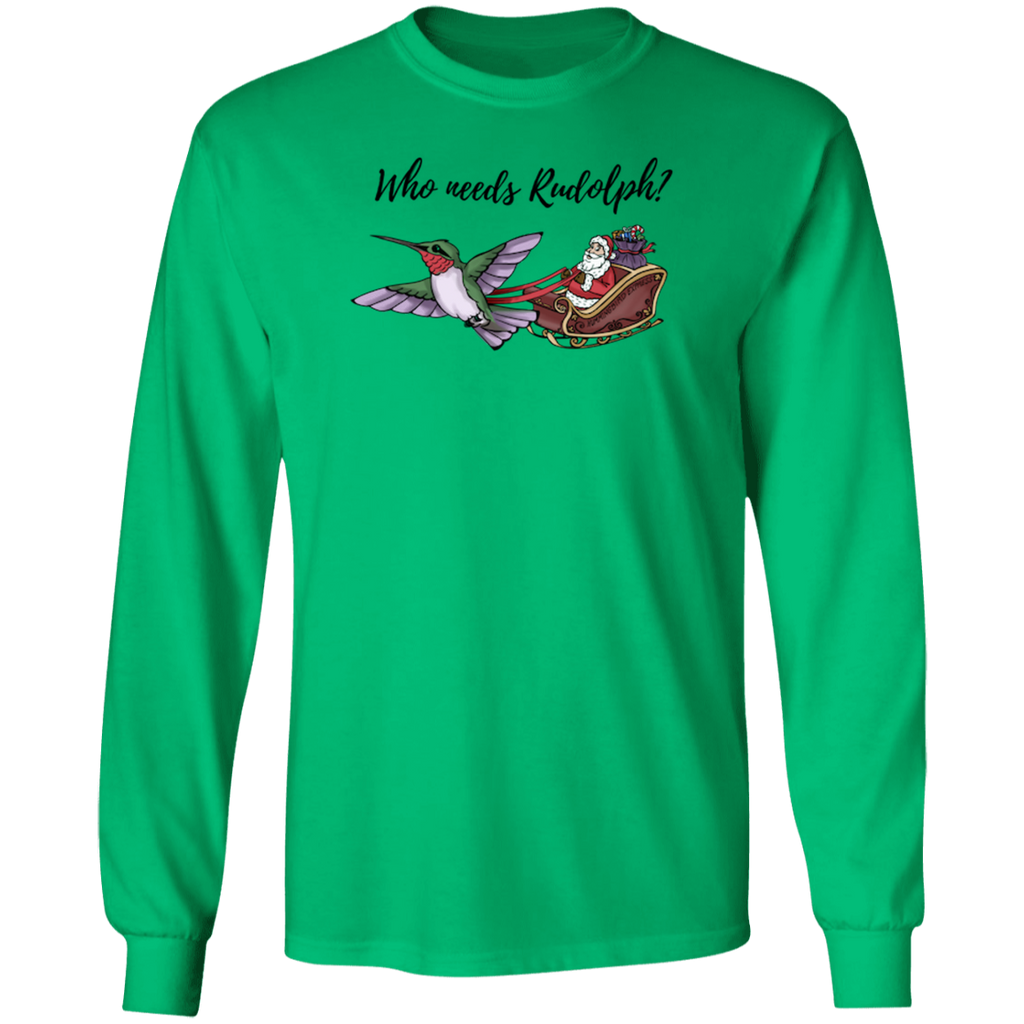 Who Needs Rudolph w/text Men's Holiday LS T-shirt
