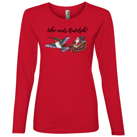 Image of Who Needs Rudolph w/text Women's Holiday Lightweight LS T-Shirt