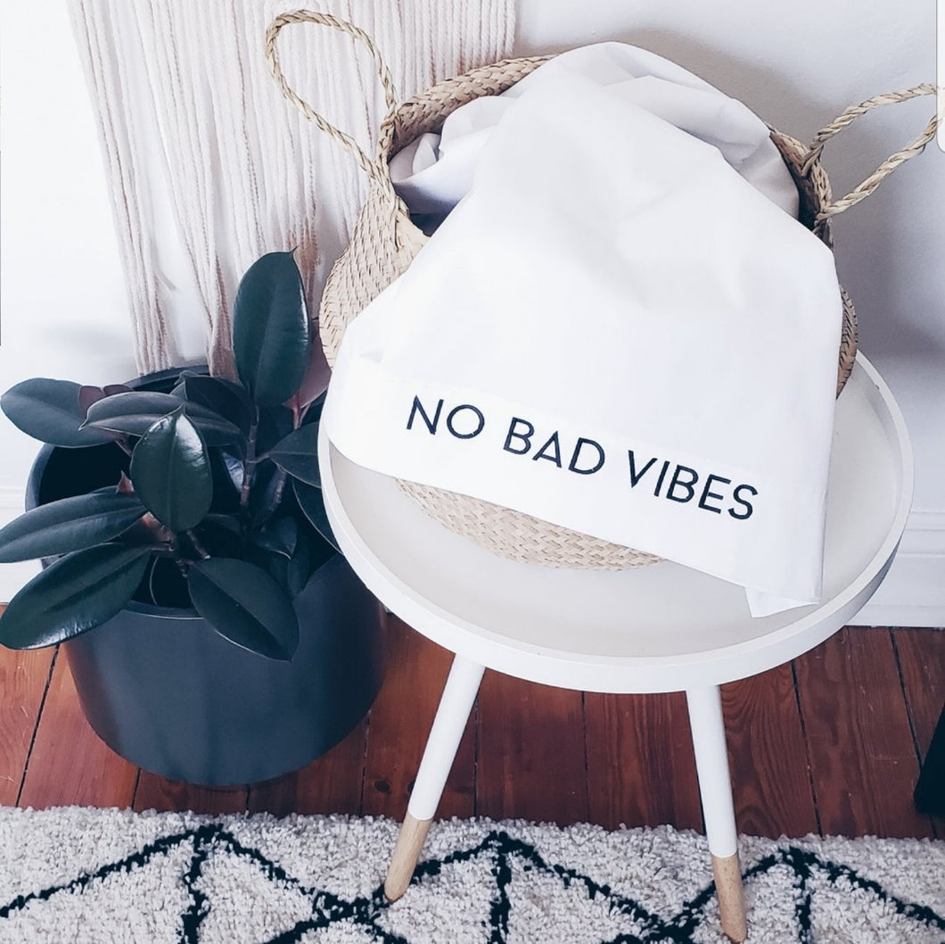 NO BAD VIBES