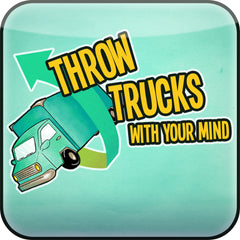 Throw Trucks With Your Mind