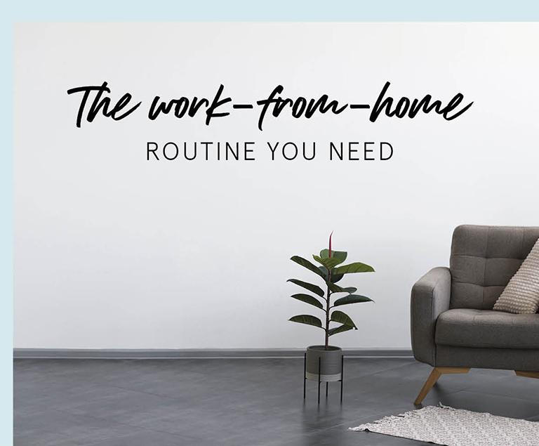 The WFH Routine You Didn't Know You Needed