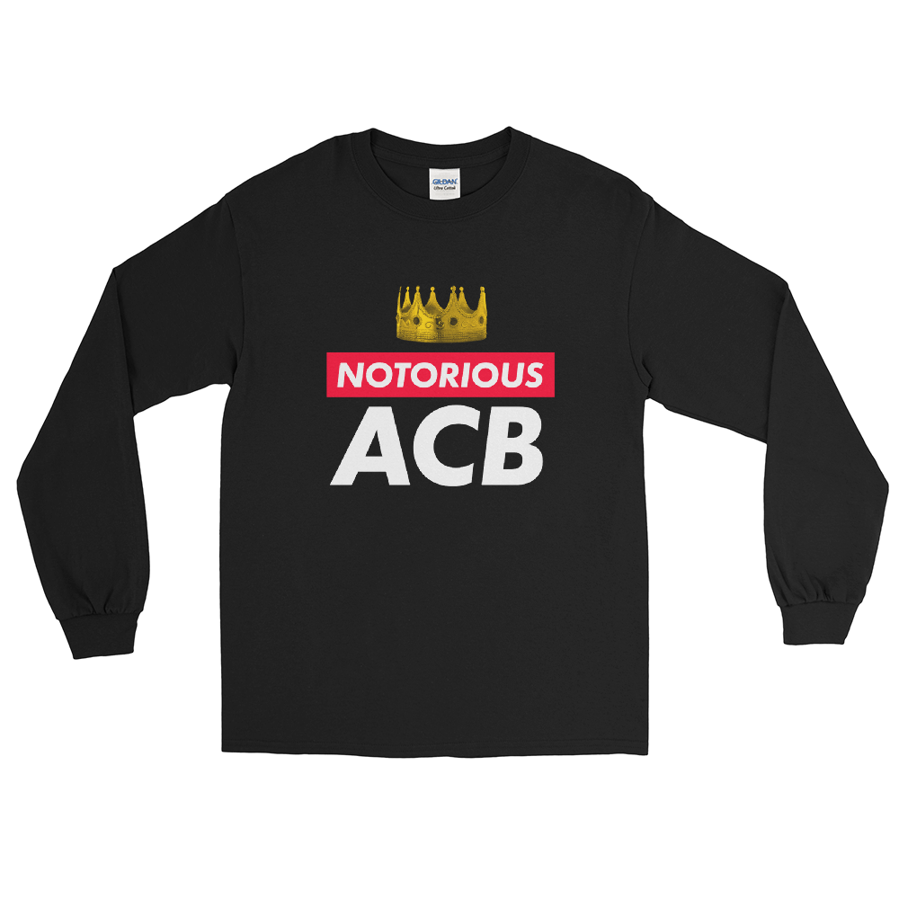 Notorious ACB Long Sleeve T-Shirt