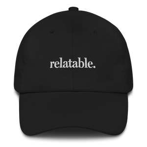 Relatable Dad Hat