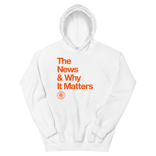 The News & Why It Matters Stacked Hoodie