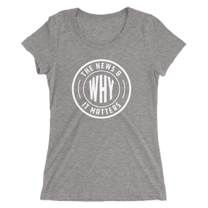 The News & Why It Matters Logo Women's T-Shirt