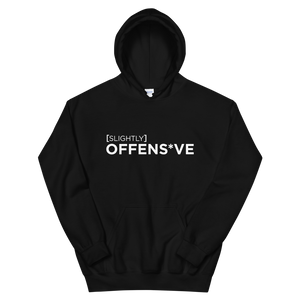 Slightly Offens*ve Black Hoodie