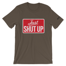 Load image into Gallery viewer, Just Shut Up (Glenn Beck) T-Shirt
