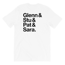 Load image into Gallery viewer, Glenn & Stu & Pat & Sara T-Shirt