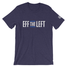 Load image into Gallery viewer, Eff the Left T-Shirt