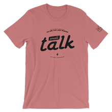 Load image into Gallery viewer, Small Talk Pat Gray Unleashed T-Shirt