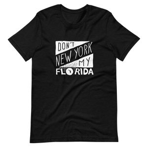 Don't New York My Florida