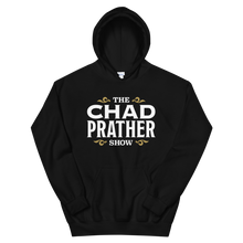 Load image into Gallery viewer, The Chad Prather Show Logo Hoodie