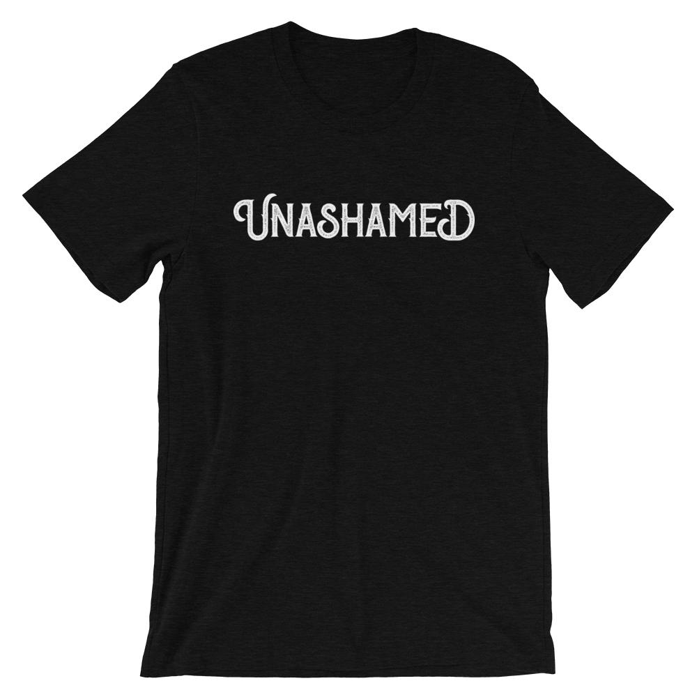 Unashamed T-Shirt