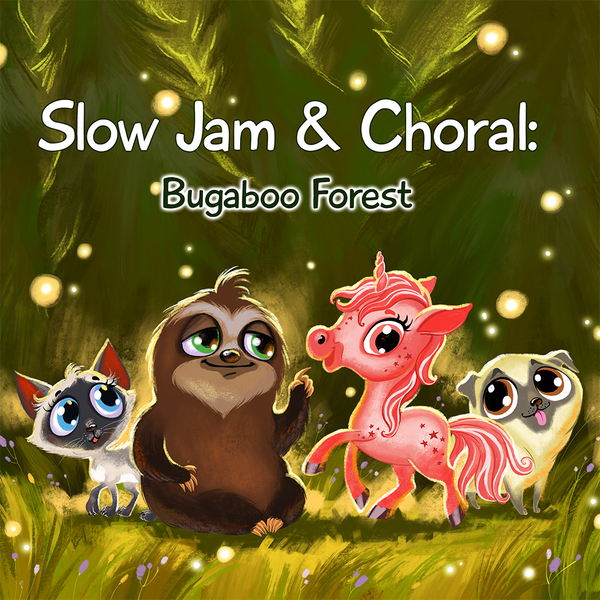 Slow Jam and Choral: The Forest of Bugaboo Book Only