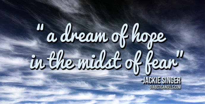 A Dream of Hope in the Midst of Fear