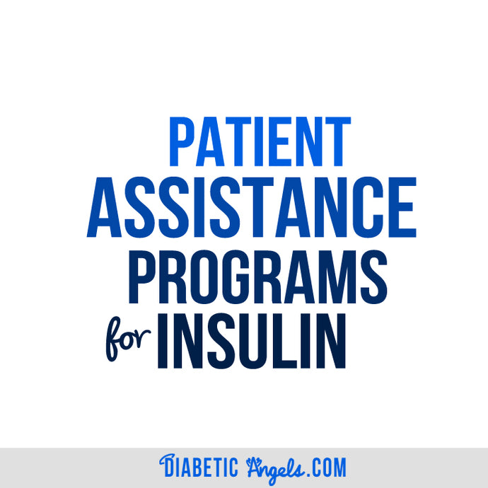 Patient Assistance Programs for Insulin