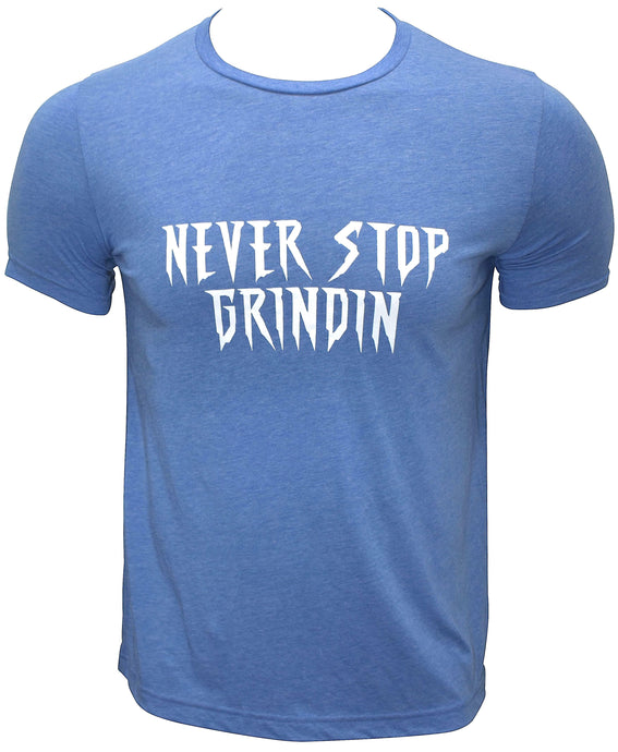 Never Stop Grindin Sky Blue Men's T-Shirt - Never Stop Grindin