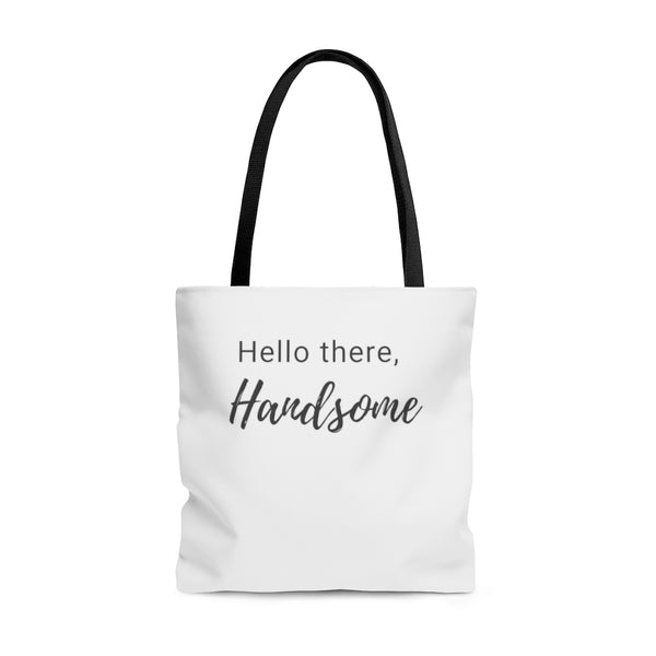 Hello there, Handsome Tote Bag