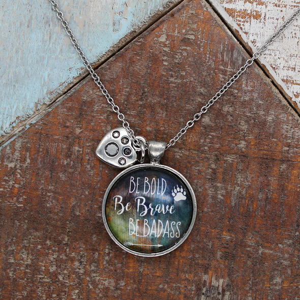 Be Bold Be Brave Be Badass Necklace Necklace - Favored Whispers