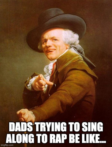 rap music dad Father's Day meme