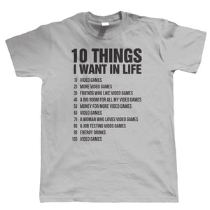 10 Things Gamer Mens Funny T Shirt