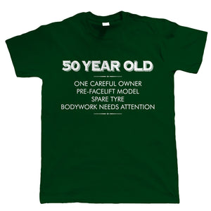 50 Year Old - One Careful Owner, Mens T-Shirt