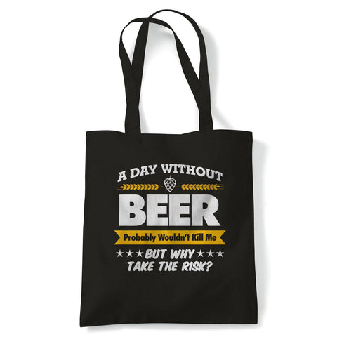 A Day Without Beer Funny Tote | Drink Beer Wine Cheers Celebrate Tipple Snifter | Reusable Shopping Cotton Canvas Long Handled Natural Shopper Eco-Friendly Fashion