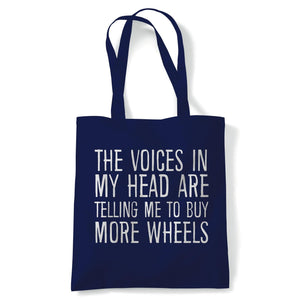 Voices In My Head Buy More Wheels Tote | Voices My Head Crazy Funny Hobby Addiction Expert | Reusable Shopping Cotton Canvas Long Handled Natural Shopper Eco-Friendly Fashion