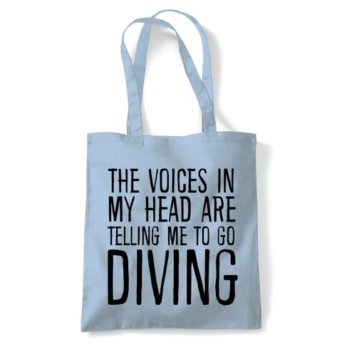 Voices In My Head Diving Tote | Voices My Head Crazy Funny Hobby Addiction Expert | Reusable Shopping Cotton Canvas Long Handled Natural Shopper Eco-Friendly Fashion